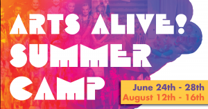 Arts Alive! Summer Camp