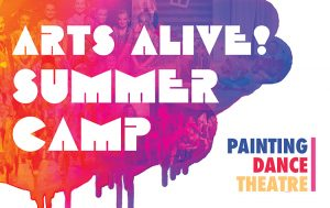 Arts Alive! Summer Camp