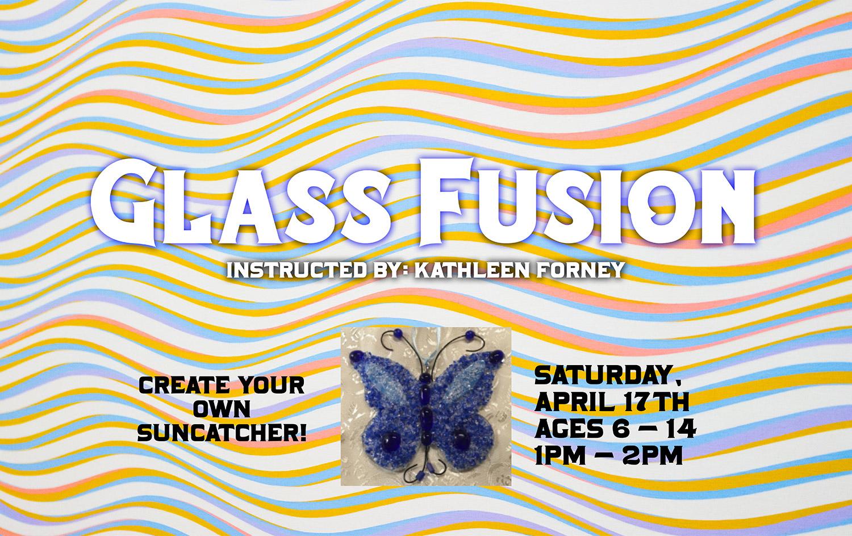 Glass Fusion - Create Your Own Suncatcher