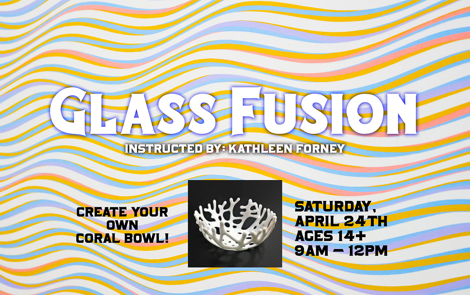 Glass Fusion - Create Your Own Coral Bowl